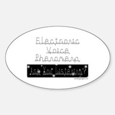 Electronic Voice Phenomena Oval Decal