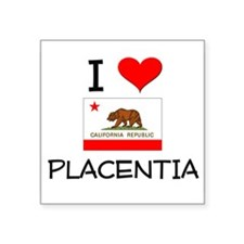 I Love Placentia California Sticker