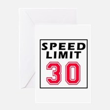 Speed Limit 30 Greeting Card