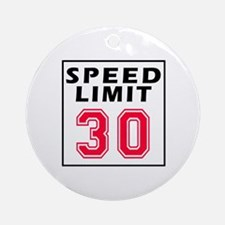 Speed Limit 30 Ornament (Round)