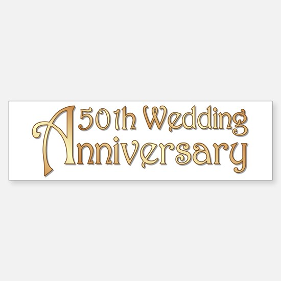 Typography Golden Wedding Anniversary Bumper Bumper Sticker