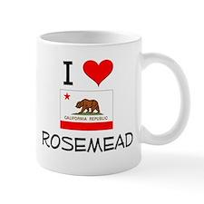 I Love Rosemead California Mugs
