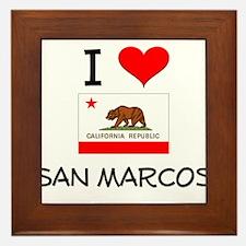 I Love San Marcos California Framed Tile