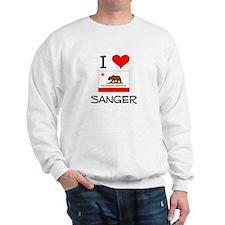 I Love Sanger California Sweatshirt