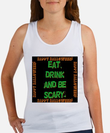 Eat Drink And Be Scary Women's Tank Top
