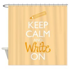 Keep Calm and Write On Shower Curtain