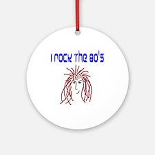rock the 80's Ornament (Round)