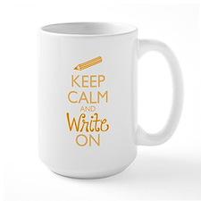 Keep Calm and Write On Mugs