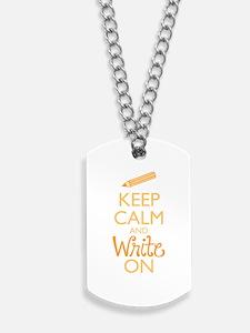 Keep Calm and Write On Dog Tags