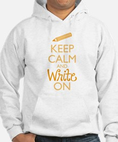 Keep Calm and Write On Hoodie