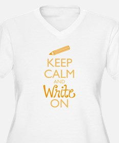 Keep Calm and Write On Plus Size T-Shirt