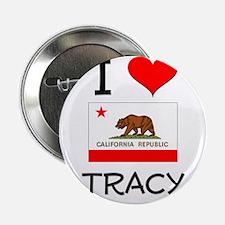 """I Love Tracy California 2.25"""" Button"""