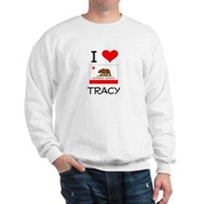 I Love Tracy California Sweatshirt