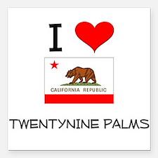 I Love Twentynine Palms California Square Car Magn