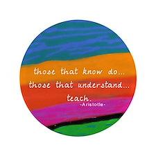 """teacher aristotle Quote DUVET 3.5"""" Button"""