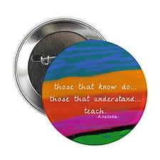 """teacher aristotle Quote DUVET 2.25"""" Button"""