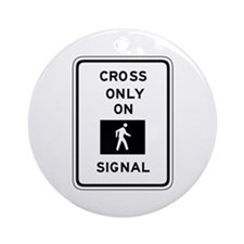 Cross Only On Walk Signal - USA Ornament (Round)