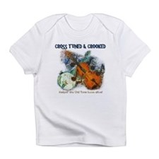 CROSS TUNED CROOKED -OLD TIME Infant T-Shirt