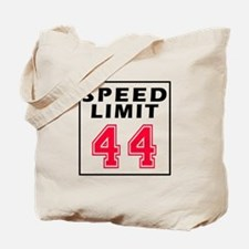 Speed Limit 44 Tote Bag