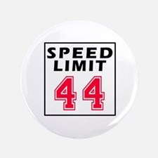 "Speed Limit 44 3.5"" Button"