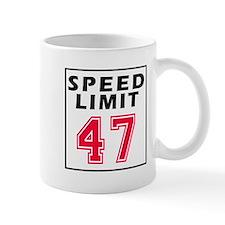 Speed Limit 47 Mug
