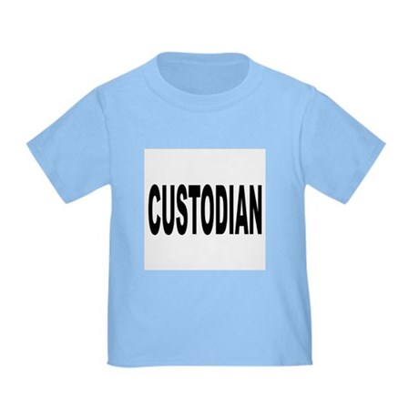 Custodian Toddler T-Shirt