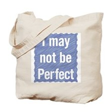 but... Parts of ME are Excellent. Tote Bag