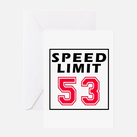 Speed Limit 53 Greeting Card