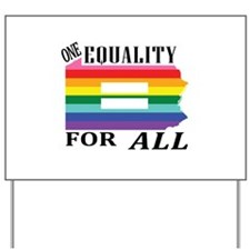 Pennsylvania one equality blk font Yard Sign