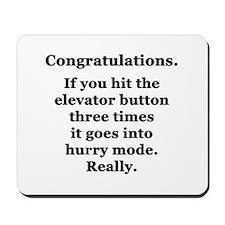 Congratulations. Mousepad