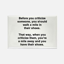 Before You Criticize... Rectangle Magnet