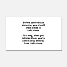 Before You Criticize... Car Magnet 20 x 12