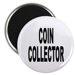 Coin Collector Magnet