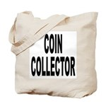 Coin Collector Tote Bag
