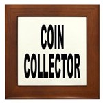 Coin Collector Framed Tile