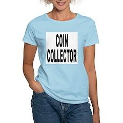 Coin Collector Women's Pink T-Shirt