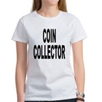 Coin Collector (Front) Women's T-Shirt