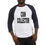 Coin Collector (Front) Baseball Jersey