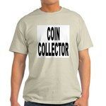Coin Collector Ash Grey T-Shirt