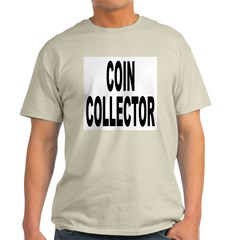 Coin Collector (Front) Ash Grey T-Shirt