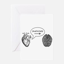 Im With Stupid (Heart to Brain) Greeting Card