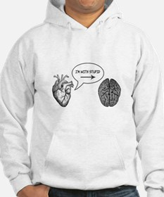 Im With Stupid (Heart to Brain) Hoodie