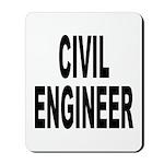 Civil Engineer Mousepad