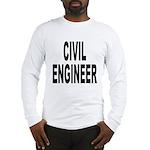 Civil Engineer Long Sleeve T-Shirt