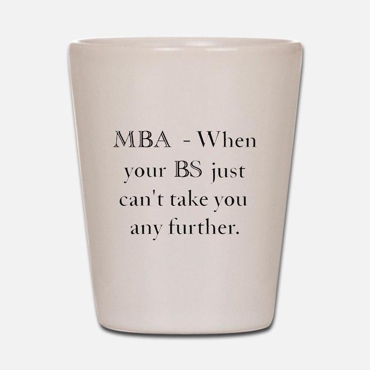 MBA Shot Glass