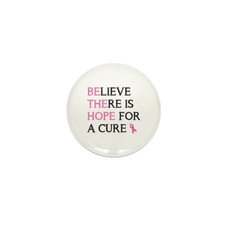 believe there is hope for a cure Mini Button (10 p