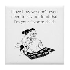 Dad's Favorite Child Tile Coaster (White)