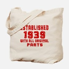 Established 1939 With All Original Parts Tote Bag
