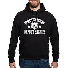 Proud Mom of a Deputy Sheriff Hoodie