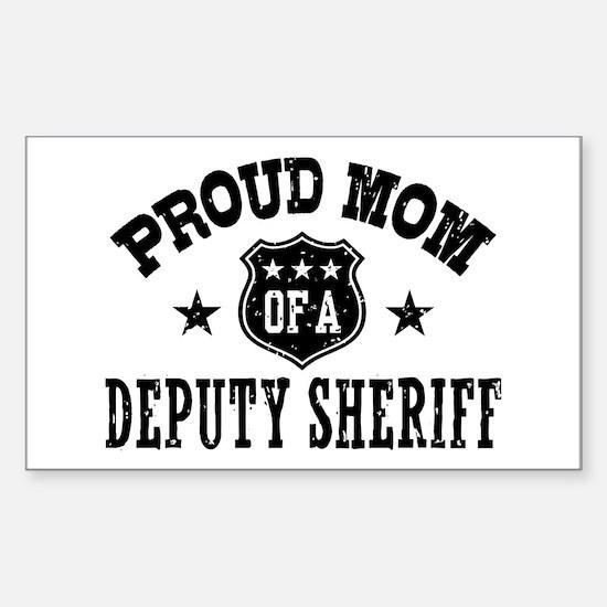 Proud Mom of a Deputy Sheriff Sticker (Rectangle)